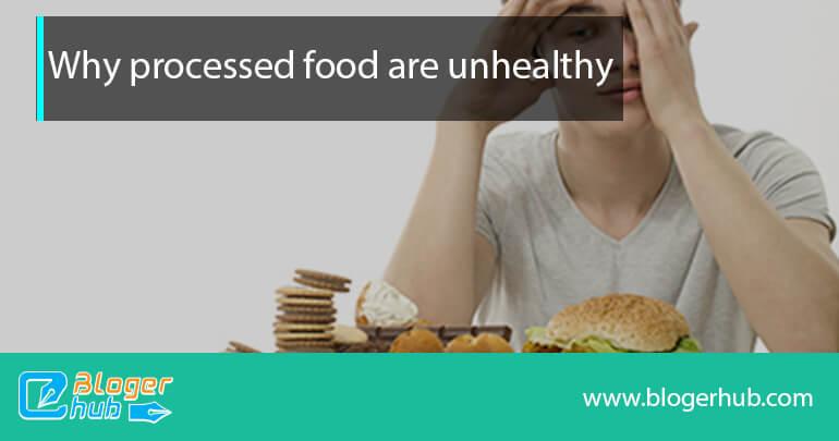 Harmfulness of processed foods