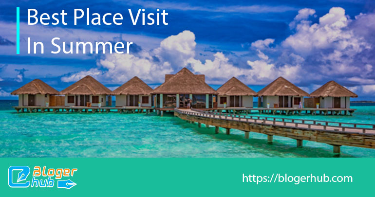 Best places to visit in summer in Maldives