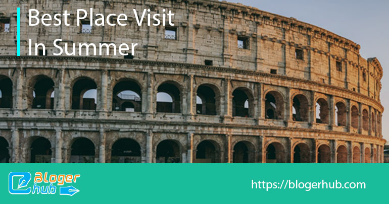 Best places to visit in summer in Rome, Italy