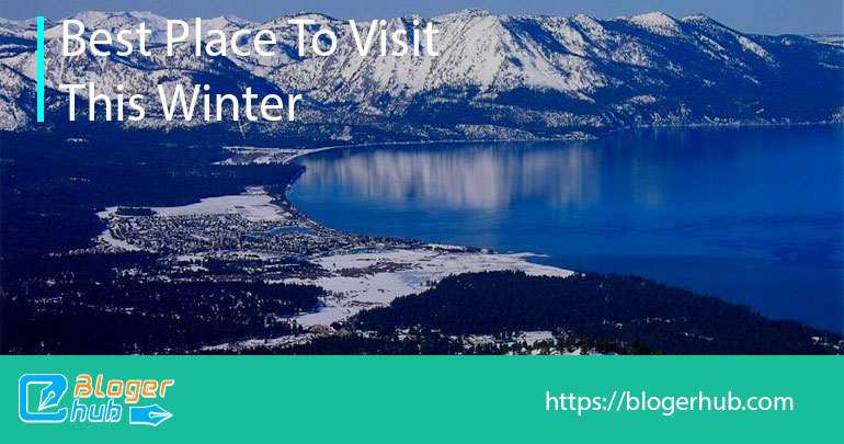 Best places to visit this winter in Lake Tahoe, California, USA